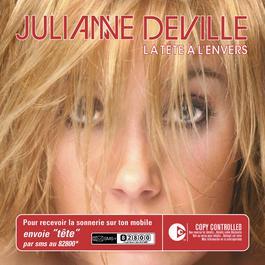 La Tête A L' Envers 2005 Julianne Deville