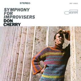 Symphony For Improvisers 2005 Don Cherry