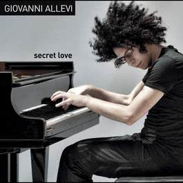 Secret Love 2012 Giovanni Allevi