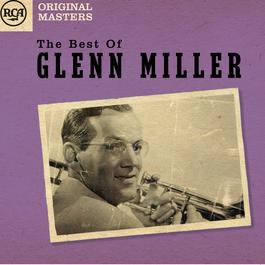 The Best Of Glenn Miller 2010 Glenn Miller