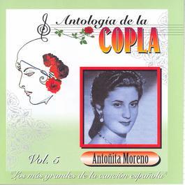 Antologia De La Copla Volume 5 2006 Antonita Moreno