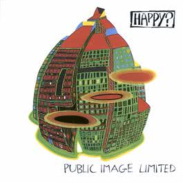 Happy? 1987 Public Image Limited
