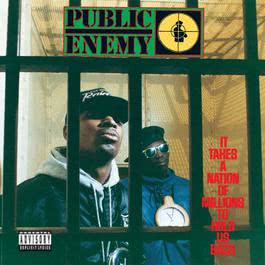 It Takes A Nation Of Millions To Hold Us Back 1988 Public Enemy