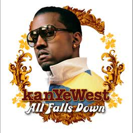 All Falls Down 2004 Kanye West