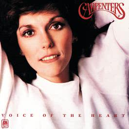 Voice Of The Heart 1983 Carpenters