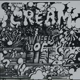Wheels Of Fire 1968 Cream