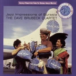 Jazz Impressions Of Eurasia 1992 Dave Brubeck