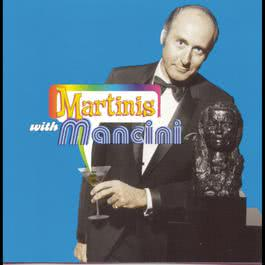 Martinis With Mancini 1997 Henry Mancini