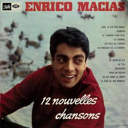 12 nouvelles chansons 2012 Enrico Macias