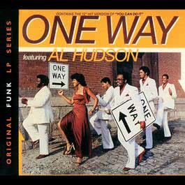 One Way Featuring Al Hudson 1979 One Way