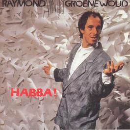 Habba 2005 Raymond Van Het Groenewoud