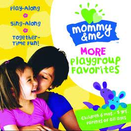 Mommy & Me: More Playgroup Favorites 2008 Various Artists