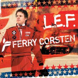 L.E.F. 2006 Ferry Corsten