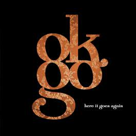 Here It Goes Again 2006 OK GO