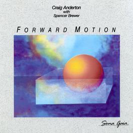 Forward Motion 1989 Craig Anderton