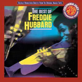The Best Of Freddie Hubbard 1983 Freddie Hubbard