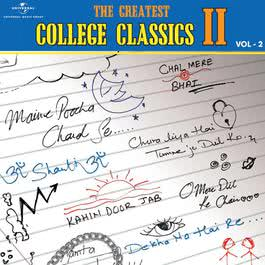 The Greatest College Classics : 2 - Vol.2 2012 Various Artists