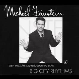 Big City Rhythms 1999 Michael Feinstein