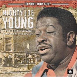The Sonet Blues Story 2006 Mighty Joe Young(男歌手)