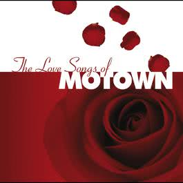 The Love Songs Of Motown 2003 羣星