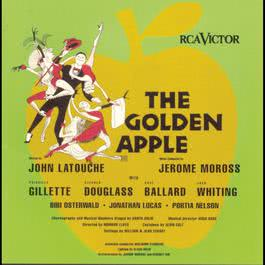 The Golden Apple (Original Broadway Cast Recording) 1997 Original Broadway Cast