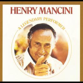 Legendary Performer 1992 Henry Mancini