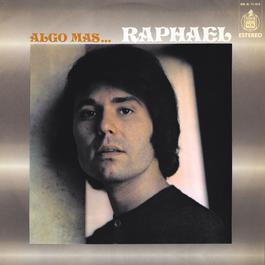 Algo más 2012 Raphael