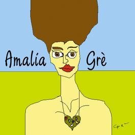 Amalia Grè 2004 Amalia Gre'