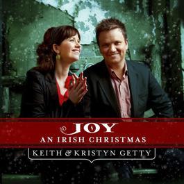 Joy: An Irish Christmas 2011 Keith and Kristyn Getty