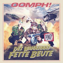 Des Wahnsinns fette Beute 2012 Oomph!