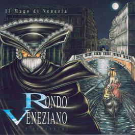 Il Mago Di Venezia 1994 Rondo veneziano