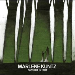 Canzoni per un figlio 2012 Marlene Kuntz