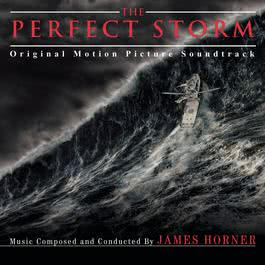 The Perfect Storm (Original Score) 2000 James Horner