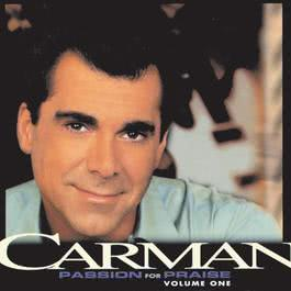 Passion For Praise 1999 Carman