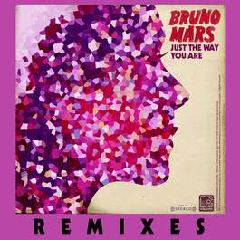 Just The Way You Are (Remixes) 2013 Bruno Mars