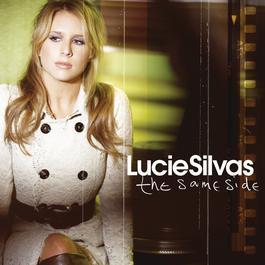 The Same Side 2006 Lucie Silvas
