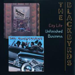 City Life/Unfinished Business 1999 Blackbyrds