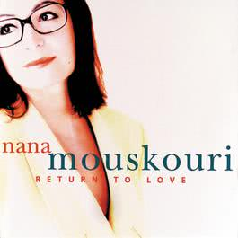 Return To Love 1997 Nana Mouskouri
