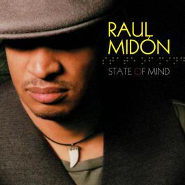 State Of Mind 2005 Raul Midón