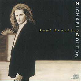 Soul Provider 1989 Michael Bolton