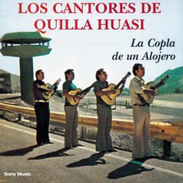 La Copla De Un Alojero 2011 Los Cantores De Quilla Huasi