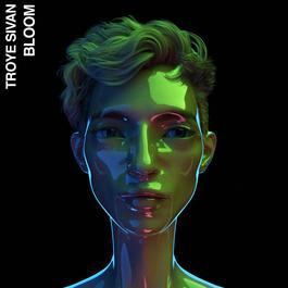 Bloom 2018 Troye Sivan