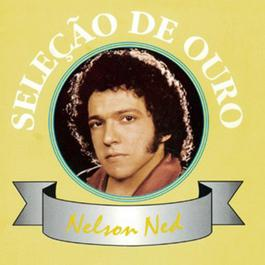 Selecao De Ouro 1998 Nelson Ned