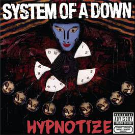 Hypnotize 2005 System of A Down