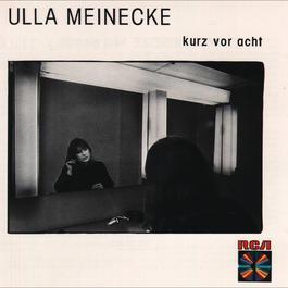 Kurz vor acht 1995 Ulla Meinecke