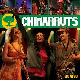 Chimarruts Ao Vivo 2007 Chimarruts