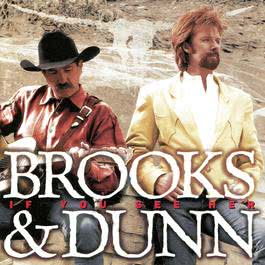 If You See Her 1998 Brooks & Dunn