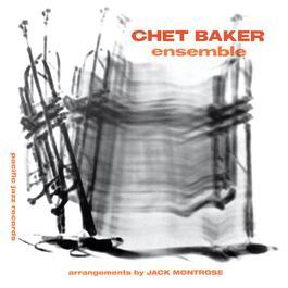 Chet Baker Ensemble 2004 Chet Baker