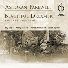 Ashokan Farewell . Beautiful Dreamer (Songs Of Stephen Foster) 2007 Jay Ungar