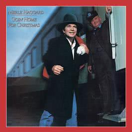 Goin' Home For Christmas 2003 Merle Haggard